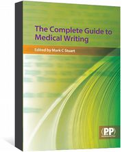 Complete Guide to Medical Writing (The)