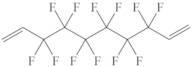 1,6-Divinylperfluorohexane